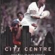 City Centre - High Ball to High Finance
